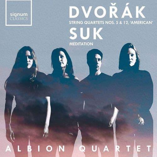 Antonin Dvorak<br>Dvorak: Quartets Nos. 5 & 12